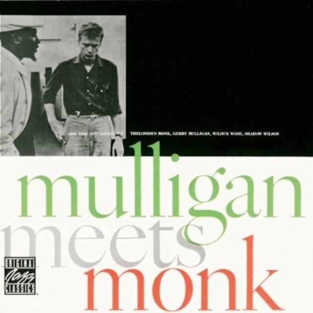 Thelonious Monk / Gerry Mulligan MULLIGAN MEETS MONK CD