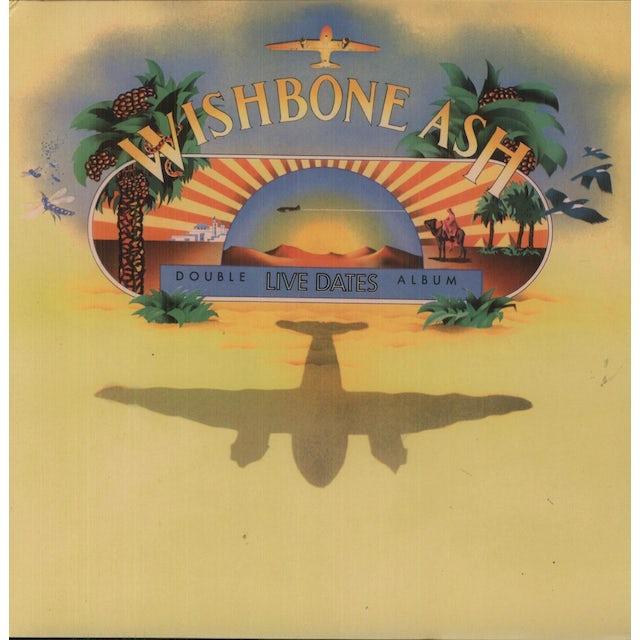 Wishbone Ash LIVE DATES Vinyl Record - 180 Gram Pressing