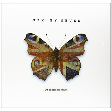 Six By Seven LOVE & PEACE & SYMPATHY Vinyl Record
