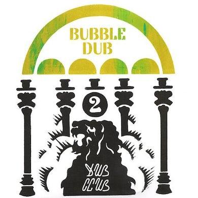 Dub Club BUBBLE DUB Vinyl Record