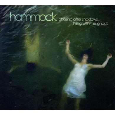 Hammock CHASING AFTER SHADOWS LIVING WITH GHOSTS CD