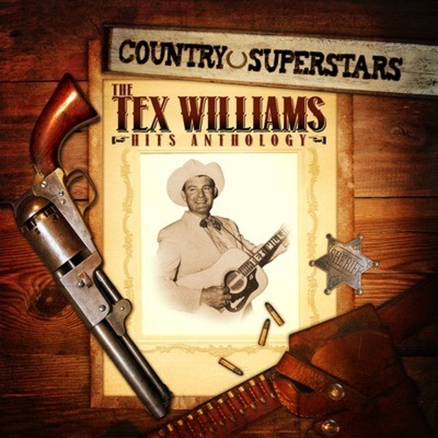 COUNTRY SUPERSTARS: TEX WILLIAMS HITS CD