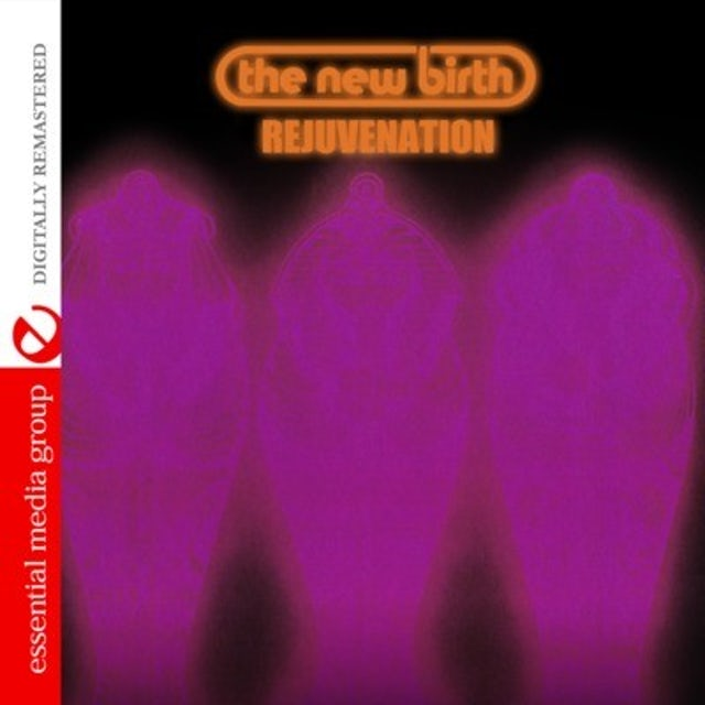 New Birth REJUVENATION CD