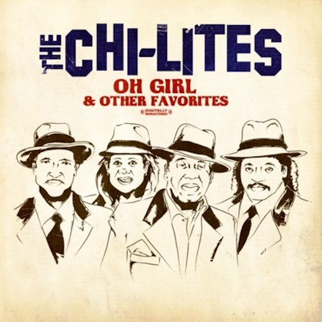 Chi-Lites OH GIRL & OTHER FAVORITES CD