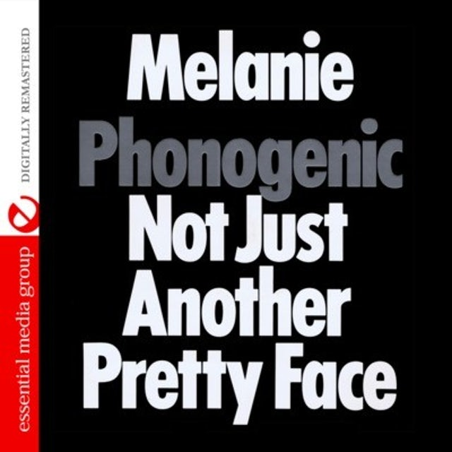 Melanie PHONOGENIC NOT JUST ANOTHER PRETTY FACE CD