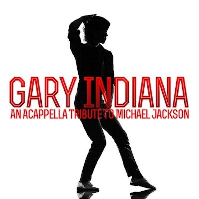 Gary Indiana ACAPPELLA TRIBUTE MICHAEL JACKSON CD