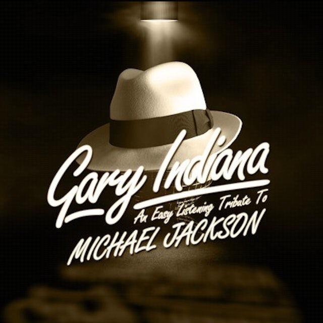 Gary Indiana EASY LISTENING TRIBUTE MICHAEL JACKSON CD