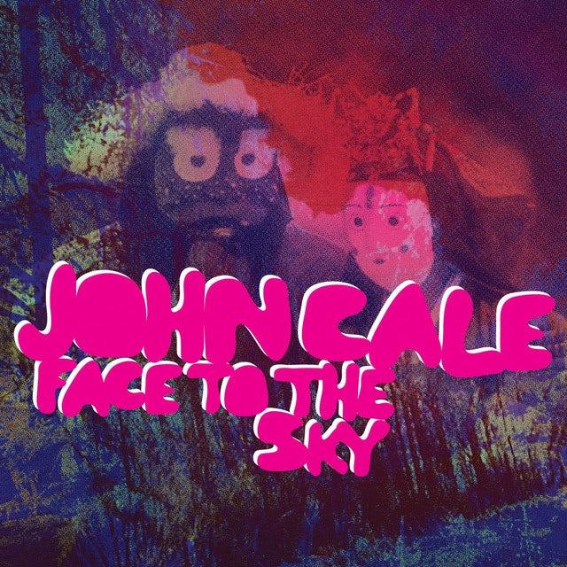 John Cale FACE TO THE SKY Vinyl Record