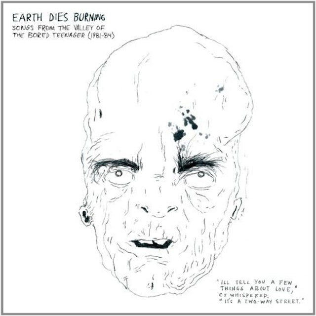 Earth Dies Burning SONGS FROM THE VALLEY OF BORED TEENAGER (1981-84) Vinyl Record