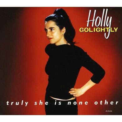 Holly Golightly TRULY SHE IS NONE OTHER CD