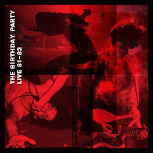 The Birthday Party LIVE 81-82 Vinyl Record