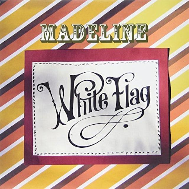 Madeline WHITE FLAG Vinyl Record