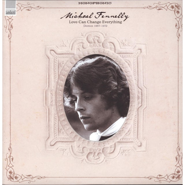 Michael Fennelly LOVE CAN CHANGE EVERYTHING DEMOS 1967-1972 Vinyl Record