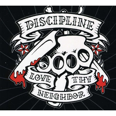 Discipline LOVE THY NEIGHBOR CD