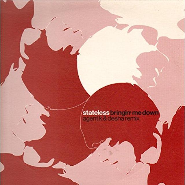 Stateless BRINGIN ME DOWN REMIXES Vinyl Record