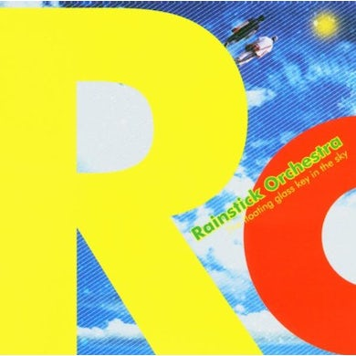 Rainstick Orchestra FLOATING GLASS KEY IN THE SKY CD