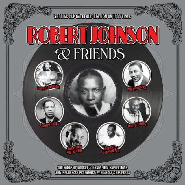 Robert Johnson FRIENDS Vinyl Record