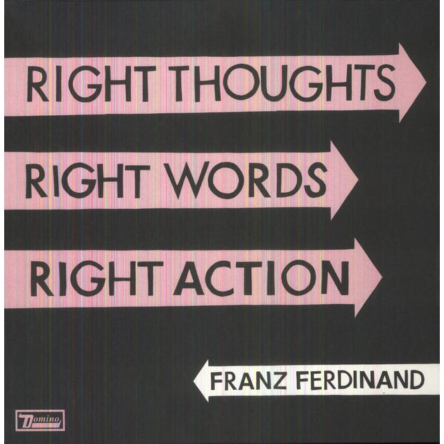 Franz Ferdinand RIGHT THOUGHTS RIGHT WORDS RIGHT ACTION Vinyl Record