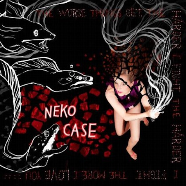 Neko Case WORSE THINGS GET THE HARDER I FIGHT THE HARDER I CD
