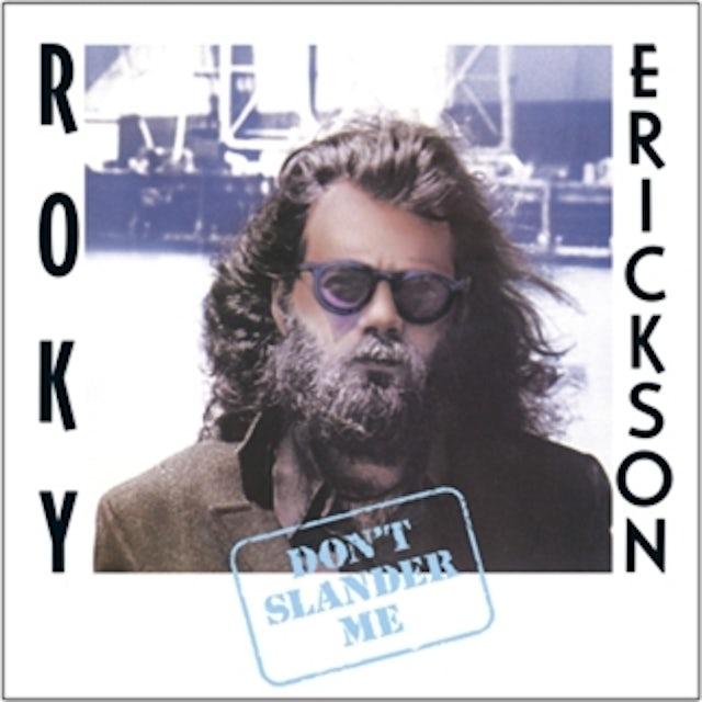 Roky Erickson DON'T SLANDER ME CD