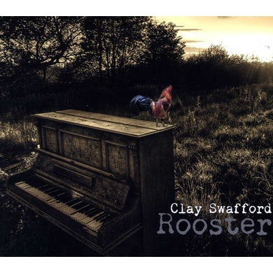 Clay Swafford ROOSTER CD