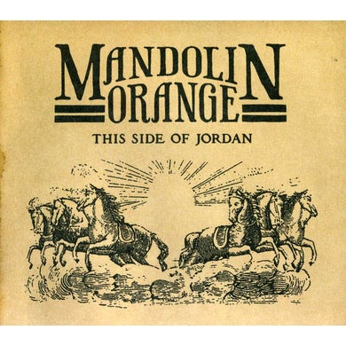 Mandolin Orange THIS SIDE OF JORDAN CD