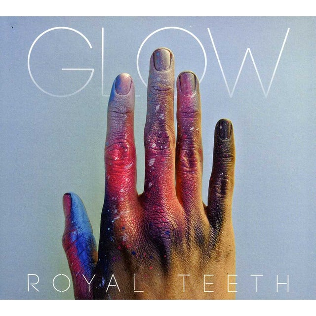 Royal Teeth GLOW CD