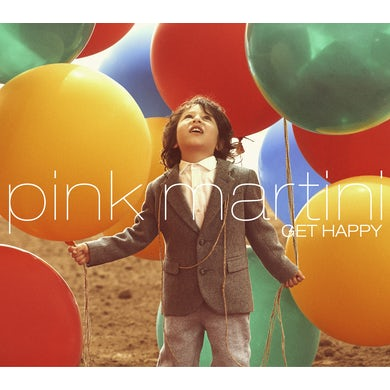 Pink Martini GET HAPPY CD