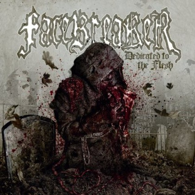 Facebreaker DEDICATED TO THE FLESH CD