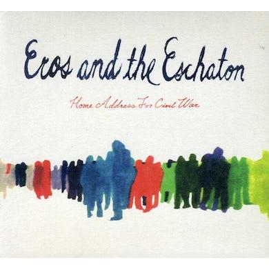 EROS & THE ESCHATON HOME ADDRESS FOR CIVIL WAR CD