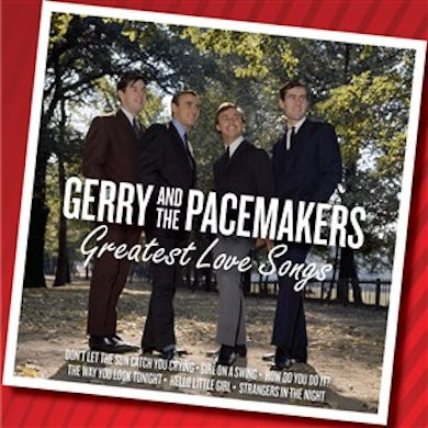 Gerry & The Pacemakers GREATEST LOVE SONGS CD