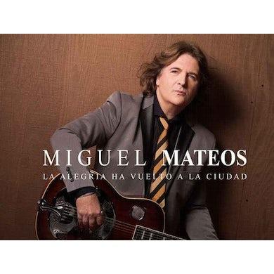 Miguel Mateos LA ALEGRIA HA VUELTO A LA CIUDAD CD