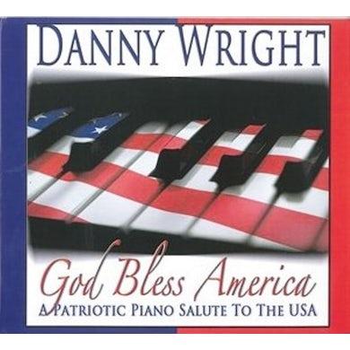 Danny Wright GOD BLESS AMERICA CD
