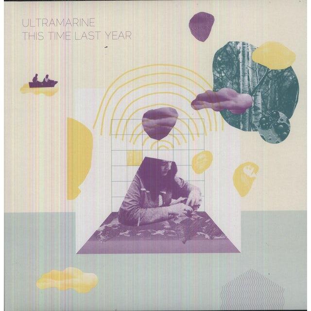 Ultramarine THIS TIME LAST YEAR Vinyl Record