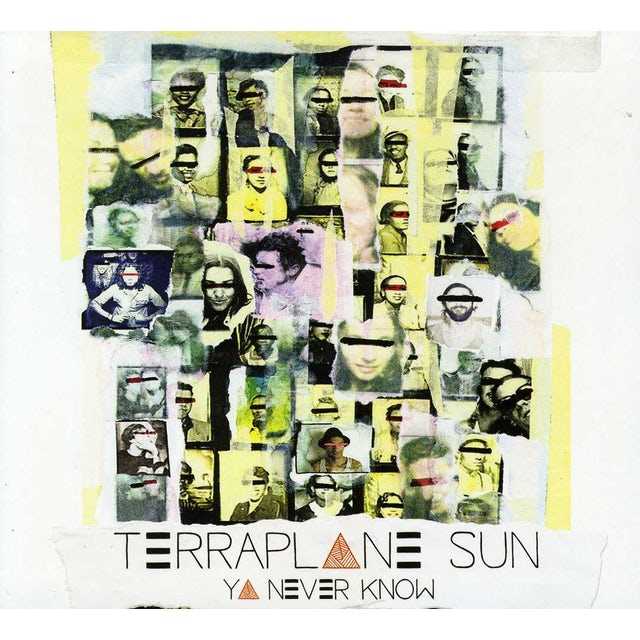 Terraplane Sun YA NEVER KNOW CD