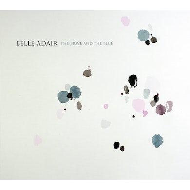 Belle Adair BRAVE & THE BLUE Vinyl Record