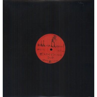 Bill Callahan EXPANDING DUB B/W HIGHS IN THE MID-40S DUB Vinyl Record