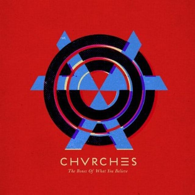Chvrches BONES OF WHAT YOU BELIEVE Vinyl Record