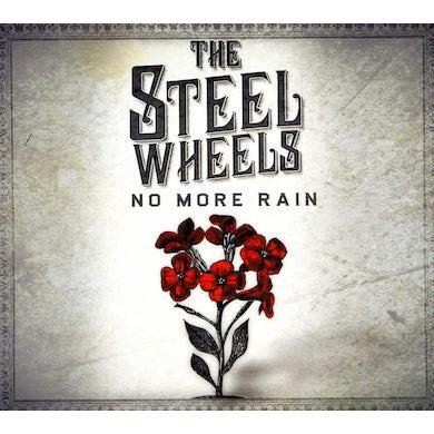 STEEL WHEELS NO MORE RAIN CD