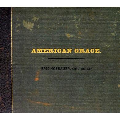 Eric Hofbauer AMERICAN GRACE CD