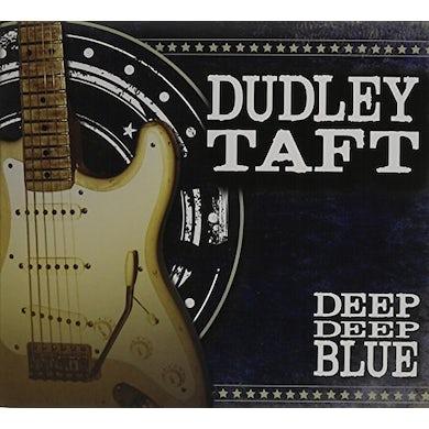 Dudley Taft DEEP DEEP BLUE CD