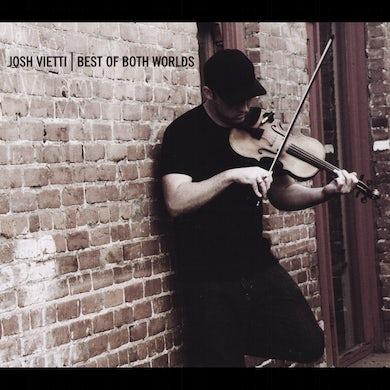 Josh Vietti BEST OF BOTH WORLDS CD