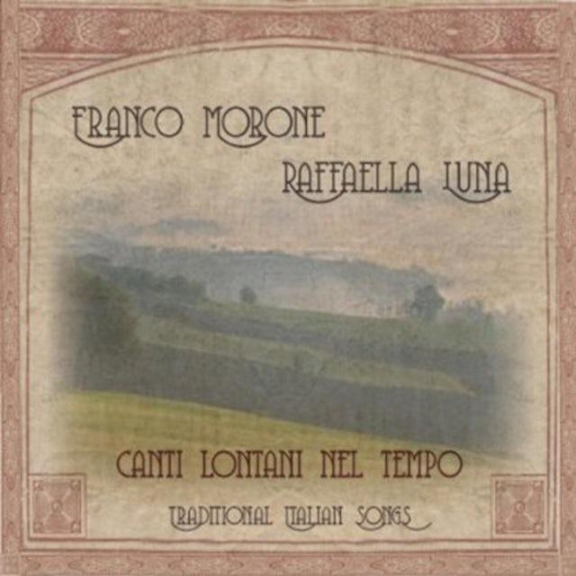 Franco Morone CANTI LONTANI NEL TEMPO CD