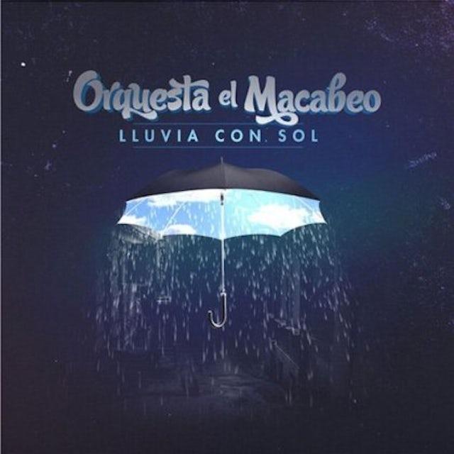 Orquesta El Macabeo LLUVIA CON SOL CD