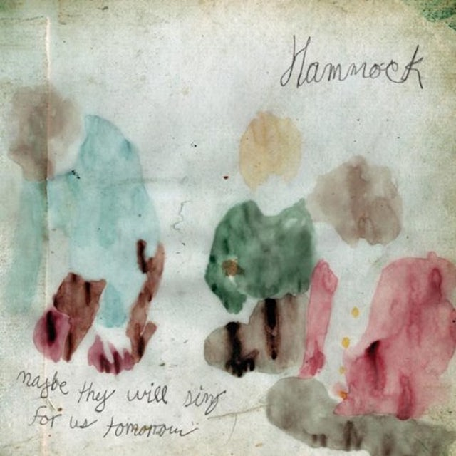 Hammock MAYBE THEY WILL SING FOR US TOMORROW Vinyl Record
