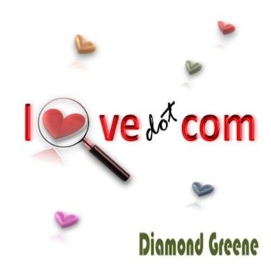 Diamond Greene LOVE DOT COM CD