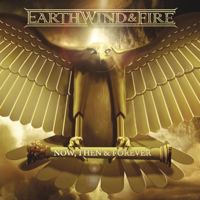 Earth, Wind & Fire NOW THEN & FOREVER Vinyl Record