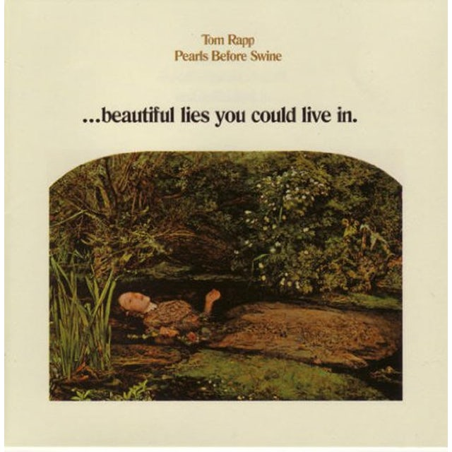 Tom - Pearls Before Swine Rapp BEAUTIFUL LIES YOUN COULD LIVE IN Vinyl Record