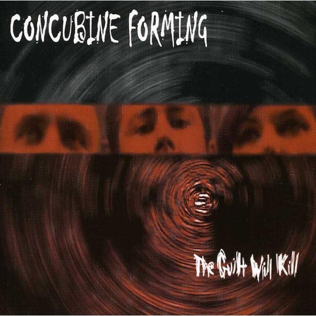 Concubine Forming GUILT WILL KILL CD