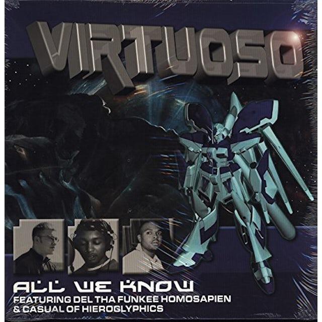 Virtuoso ALL WE KNOW Vinyl Record
